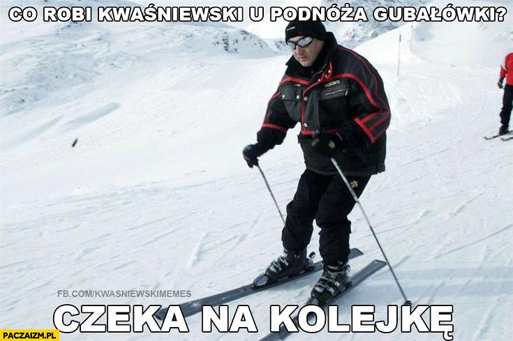 Co robi Kwaśniewski u podnóża Gubałówki? Czeka na kolejkę