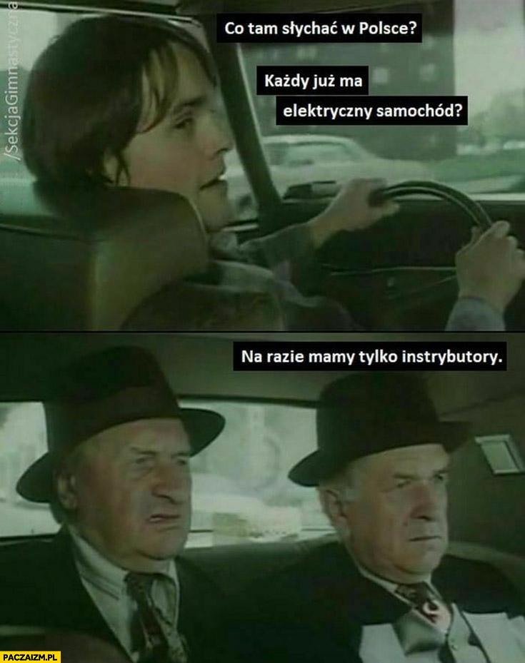Co tam w Polsce każdy już ma elektryczny samochód? Na razie mamy tylko instrybutory sekcja gimnastyczna