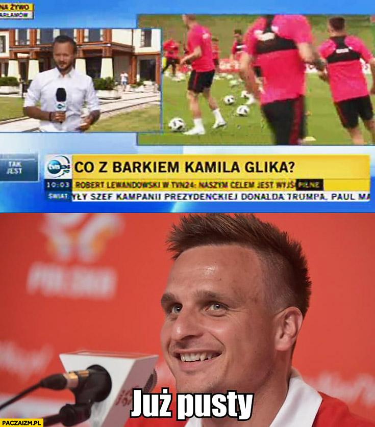 Co z barkiem Kamila Glika? Peszko: już pusty