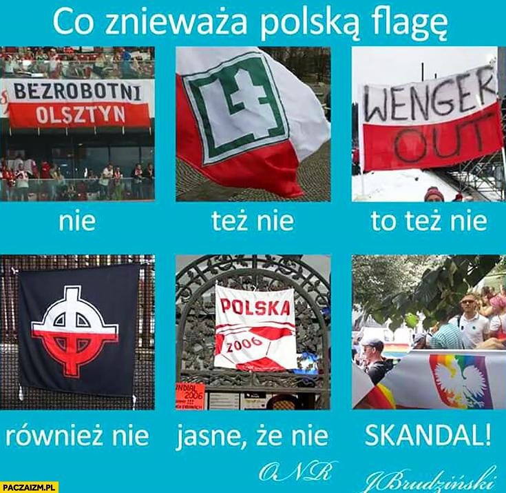 Co znieważa polską flagę napisy nie dopiero tęcza tak według ONR