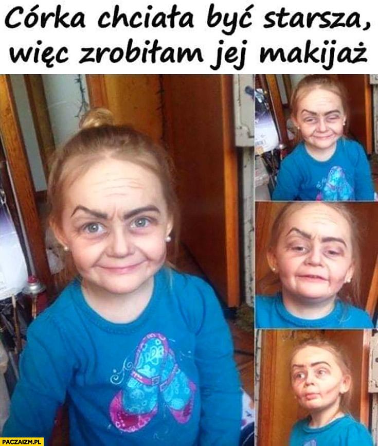 Córka chciała być starsza więc zrobiłam jej makijaż postarzający
