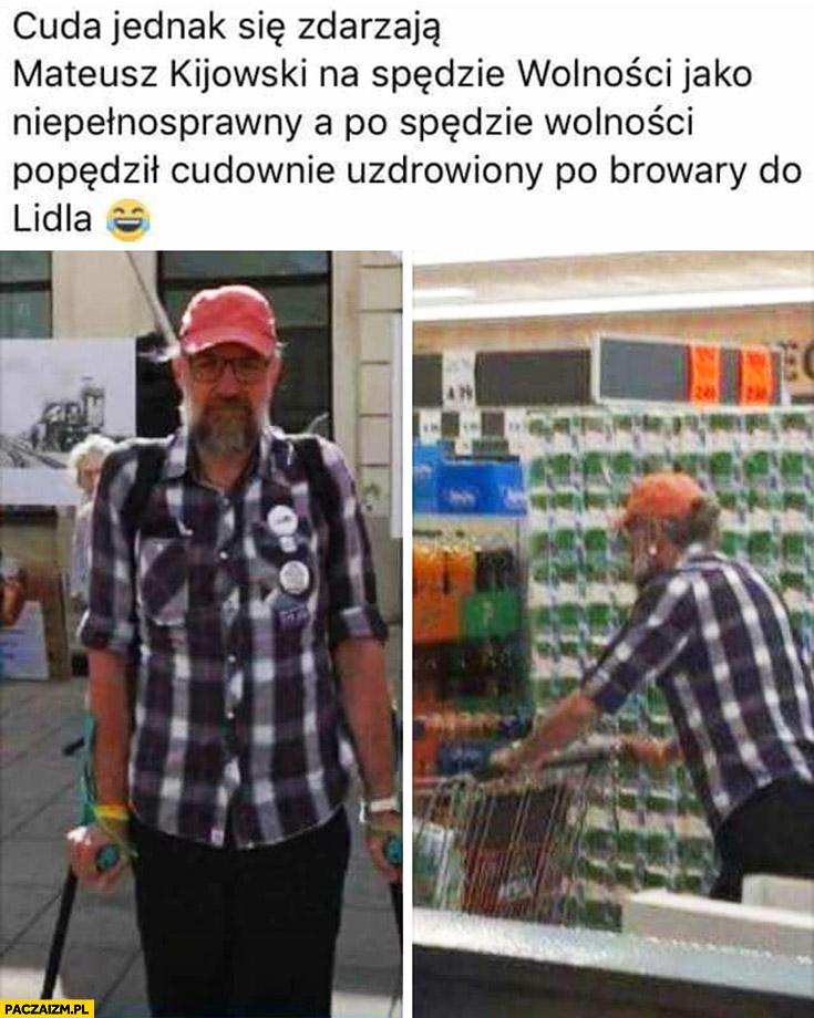 Cuda jednak się zdarzają, Mateusz Kijowski na spędzie wolności jako niepełnosprawny a po spędzie wolności popędził cudownie uzdrowiony po browary do Lidla