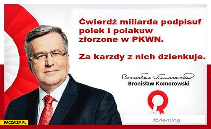 Ćwierć miliarda podpisów Polek i Polaków złożone w PKWN za każdy z nich dziękuję Bronek