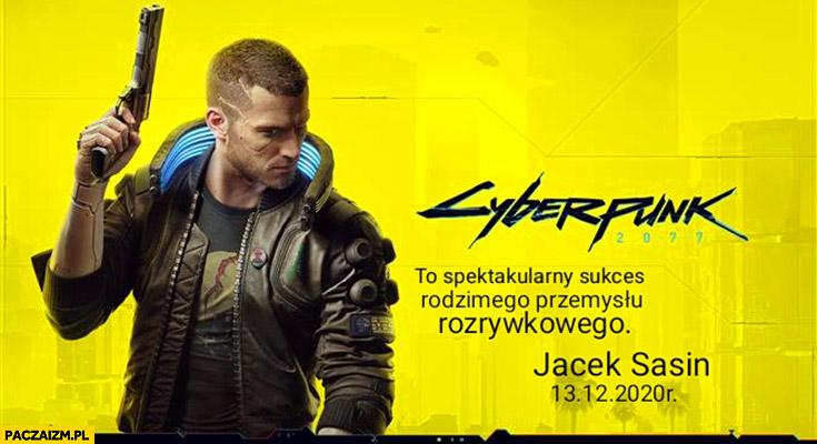 Cyberpunk to spektakularny sukces polskiego przemysłu rozrywkowego cytat Jacek Sasin