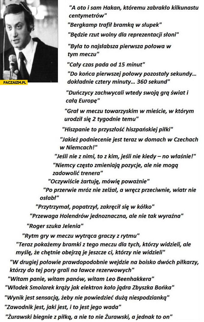 Cytaty Szpakowskiego Dariusz Szpakowski