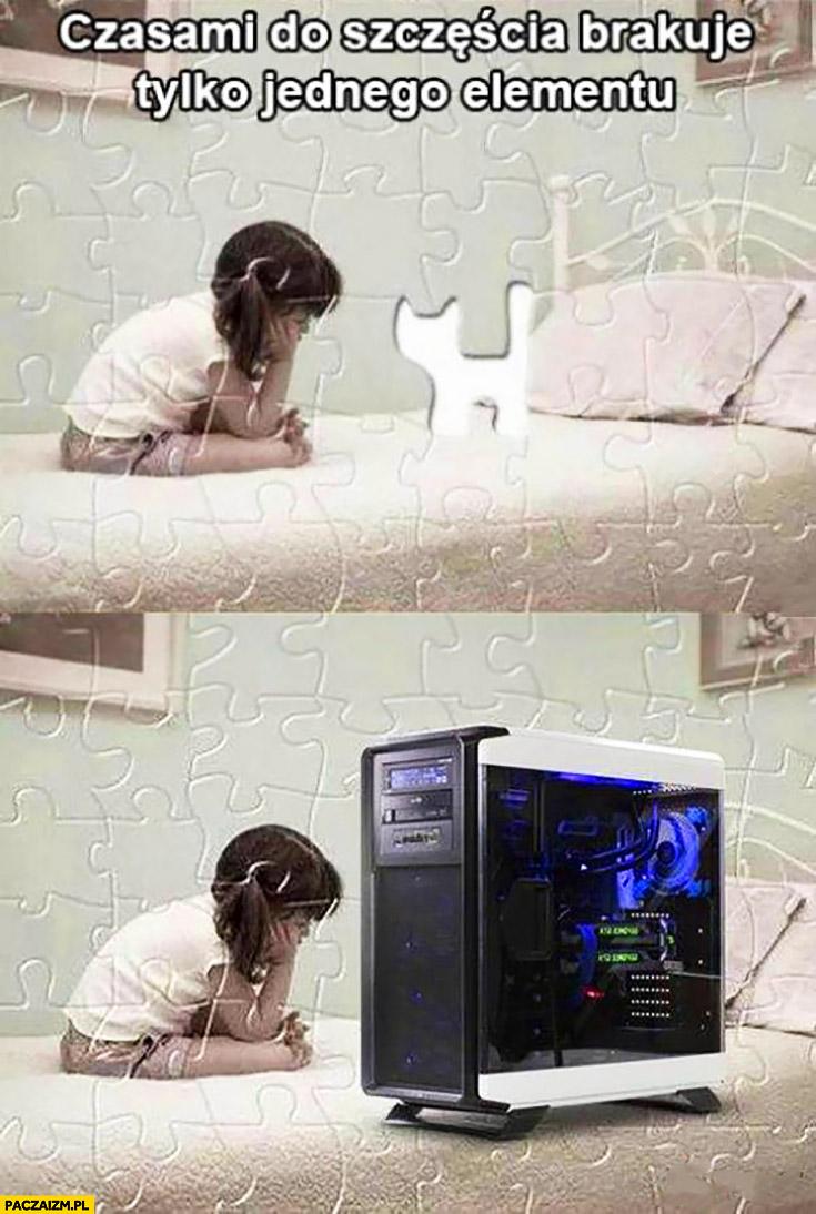 Czasami do szczęścia brakuje tylko jednego elementu kotek super komputer smutna dziewczynka