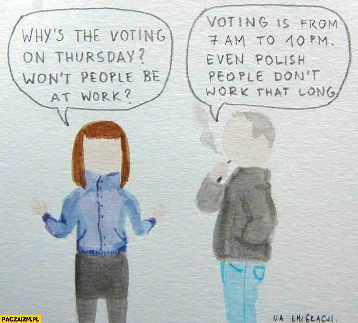 Czemu referendum jest w czwartek, przecież to dzień roboczy. Głosowanie jest od 7 do 10, nawet Polacy nie pracują tak długo Brexit