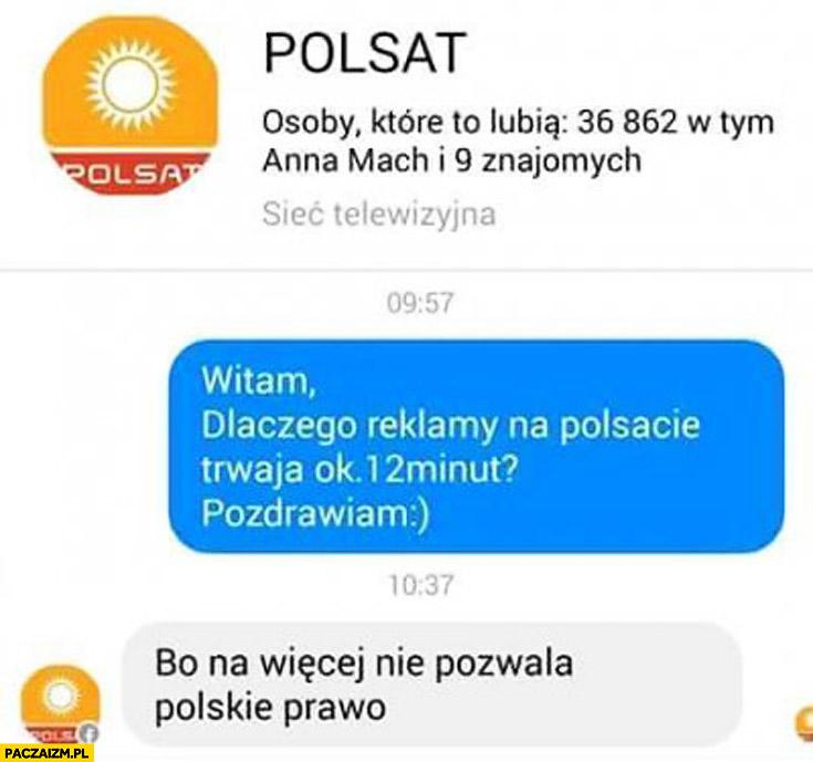Czemu reklamy na Polsacie trwają ok. 12 minut? Bo na więcej nie pozwala polskie prawo
