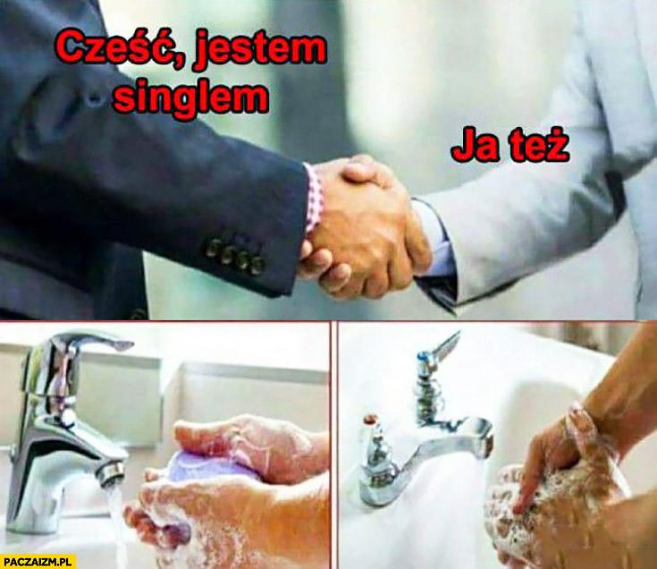 Cześć, jestem singlem, ja też. Obaj myją ręce po przywitaniu spotkaniu