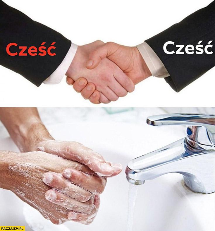 Cześć podają sobie ręce myją od razu po tym koronawirus