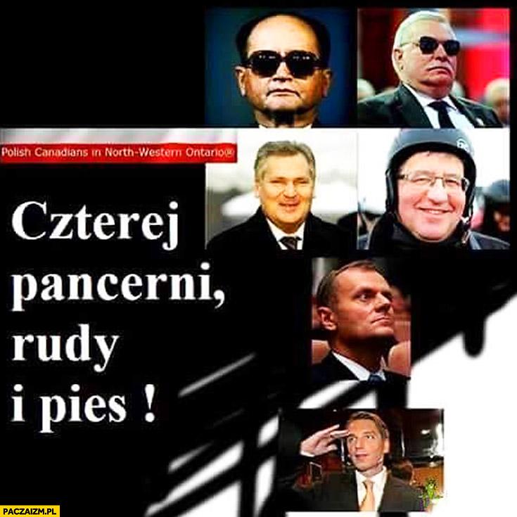 Czterej pancerni Rudy i pies Jaruzelski Wałęsa Kwaśniewski Komorowski Tusk Tomasz Lis