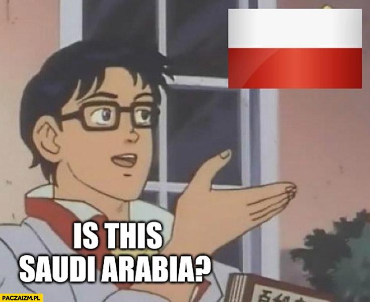 Czy to Arabia Saudyjska? Flaga Polski