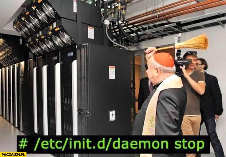 Daemon stop święcenie serwerowni