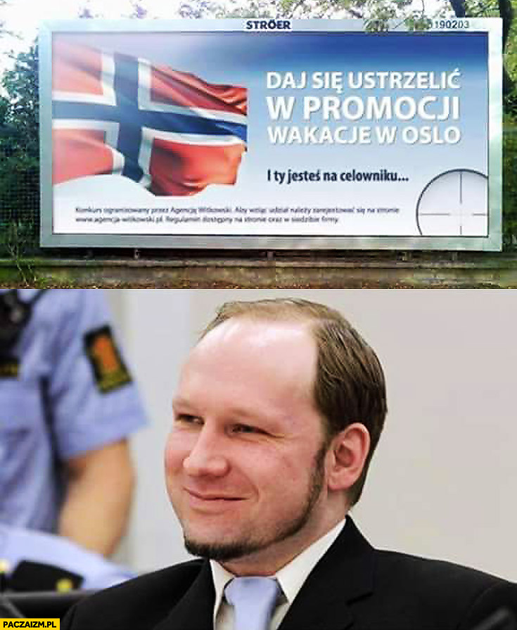 Daj się ustrzelić w promocji wakacje w Oslo Norwegia Breivik billboard