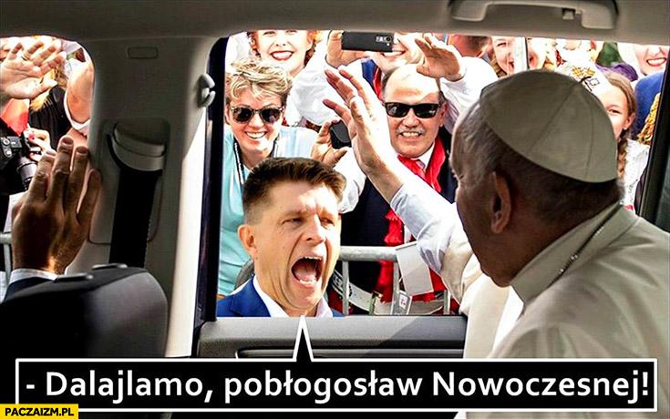 Dalajlamo pobłogosław Nowoczesnej Petru Papież Franciszek