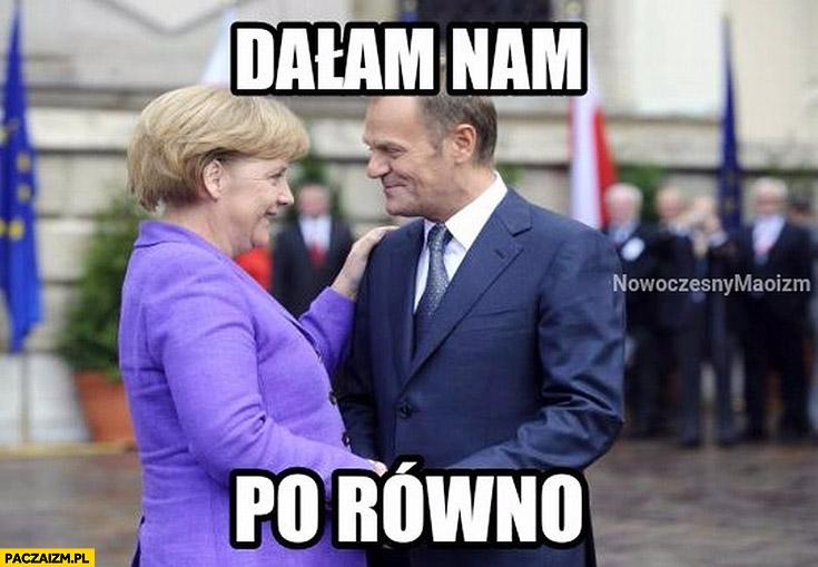 Dałam nam po równo Angela Merkel Donald Tusk