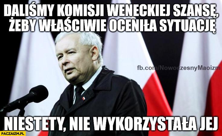 Daliśmy Komisji Weneckiej szansę, żeby właściwie oceniła sytuację, niestety nie wykorzystała jej Kaczyński