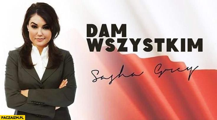 Dam wszystkim Sasha Grey plakat hasło wyborcze