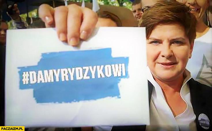 Damy Rydzykowi Beata Szydło damy radę PiS