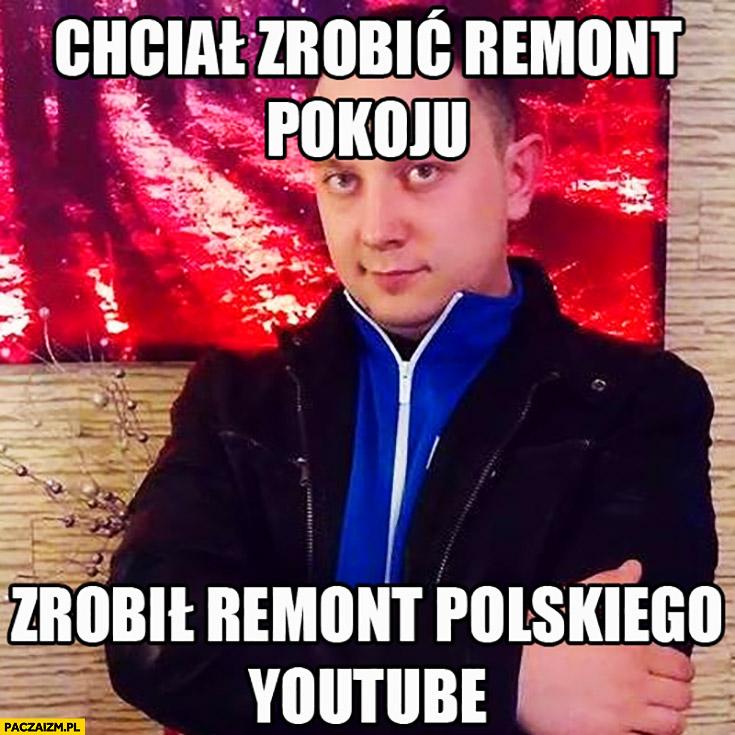 Daniel Magical chciał zrobić remont pokoju, zrobił remont polskiego YouTube