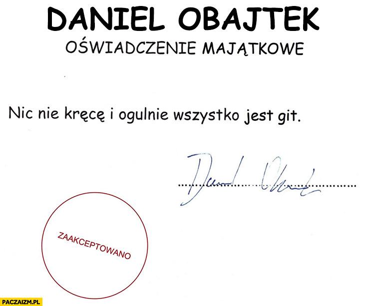 Daniel Obajtek oświadczenie majątkowe: nic nie kręcę i ogólnie wszystko jest git comic sans