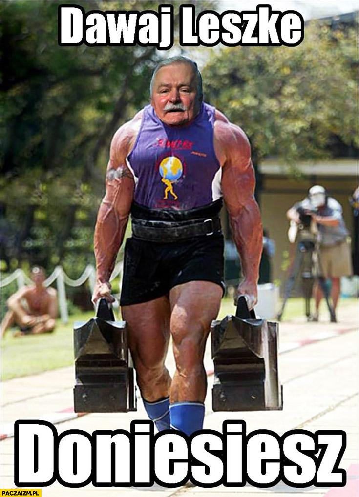 Dawaj Leszke, doniesiesz. Lech Wałęsa strongman siłacz Bolek