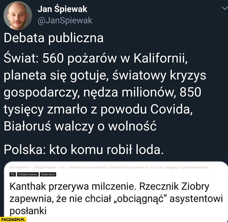 Debata publiczna w Polsce: kto komu robił loda Kanthak nie chciał obciągnąć asystentowi posłanki