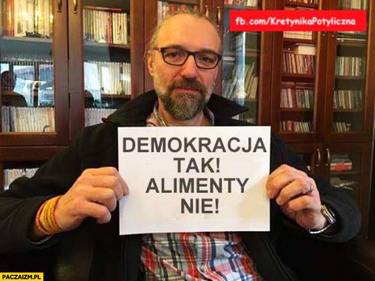 Demokracja tak, alimenty nie Mateusz Kijowski