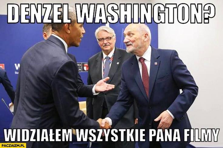 Denzel Washington? Widziałem wszystkie pana filmy Obama Macierewicz
