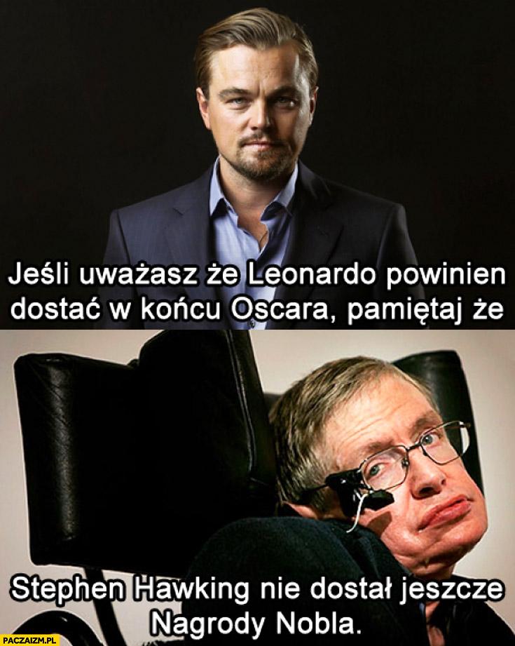 DiCaprio powinien dostać Oscara Stephen Hawking nie dostał jeszcze nagrody nobla