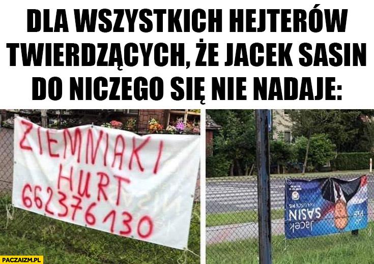 Dla wszystkich hejterów twierdzących, że Jacek Sasin do niczego się nie nadaje baner ziemniaki hurt