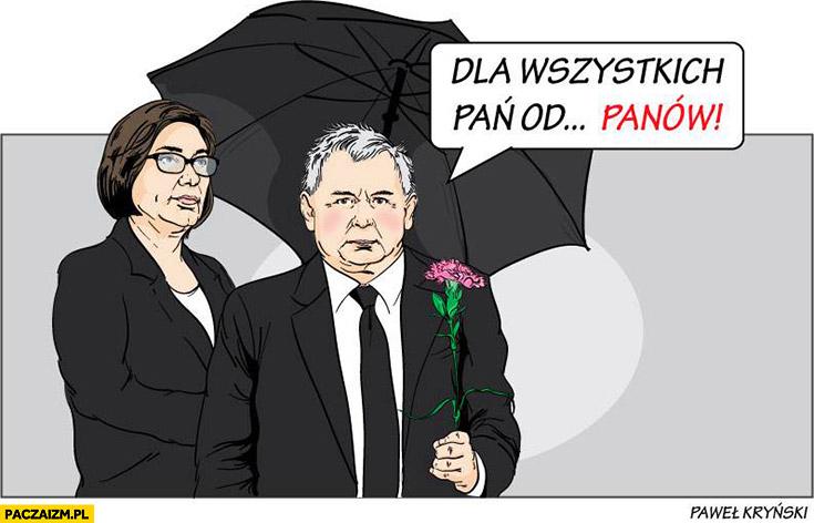 Dla wszystkich pań od ludzkich panów Kaczyński Kryński