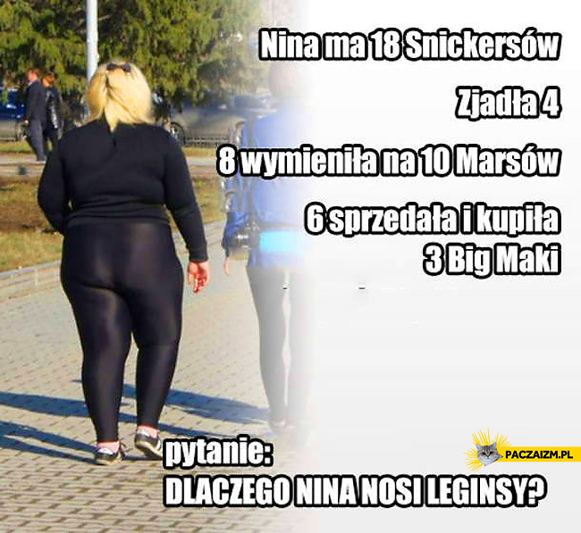 Dlaczego Nina nosi leginsy?