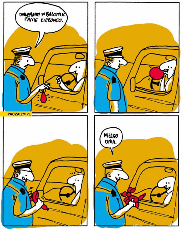 Dmuchamy w balonik panie kierowco
