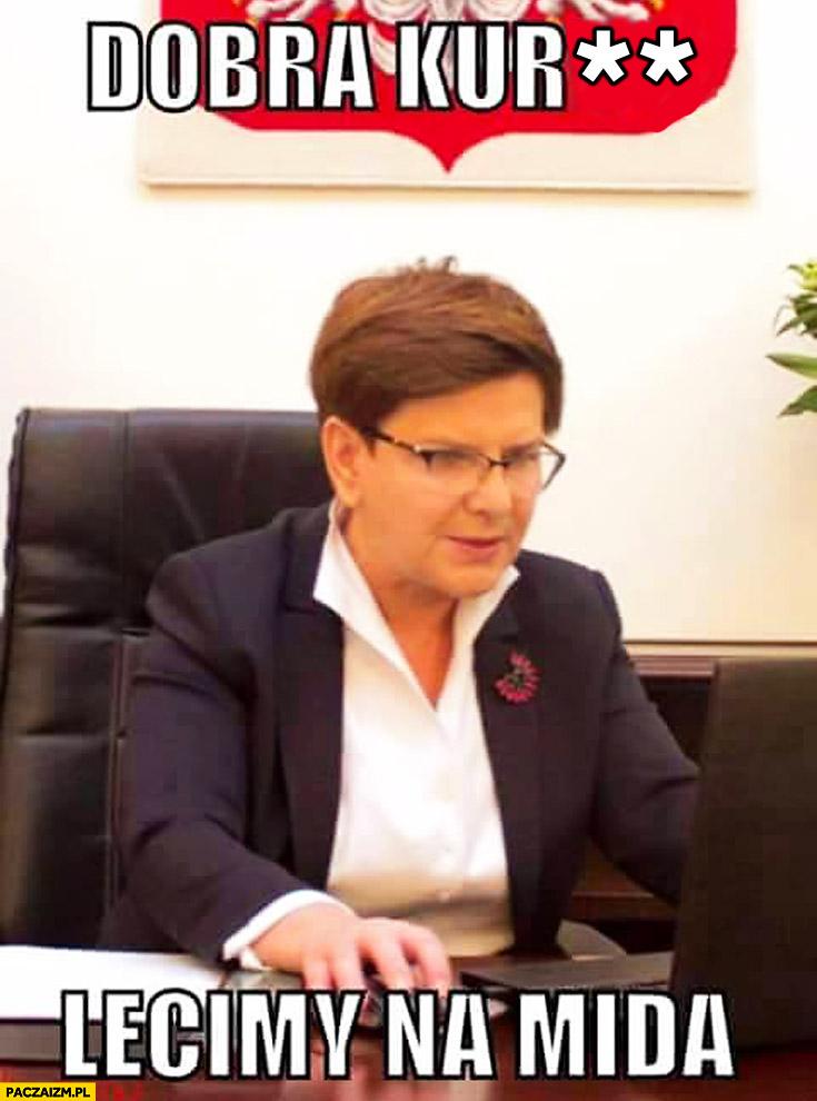 Dobra lecimy na mida Beata Szydło gra w grę