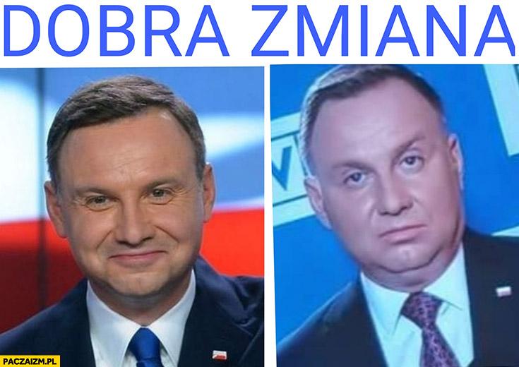 Dobra zmiana Andrzej Duda przed po porównanie