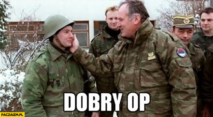 Dobry OP żołnierz wojsko pochwała