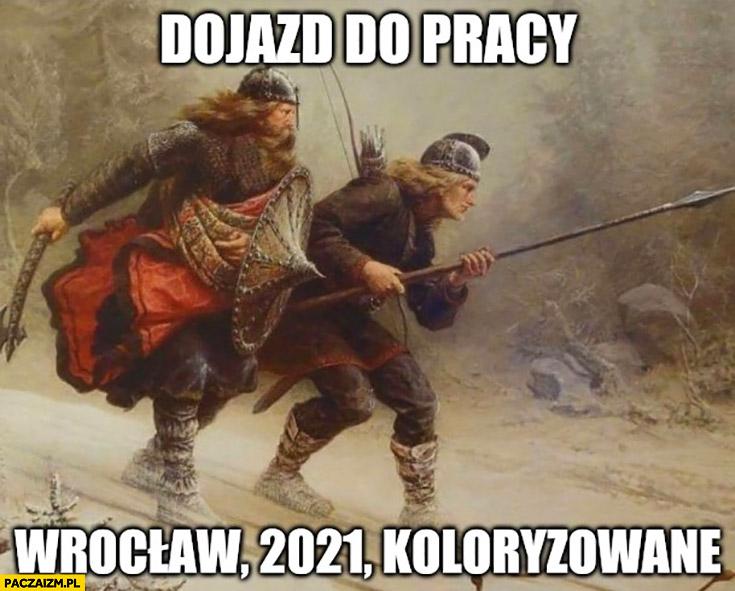 Dojazd do pracy Wrocław 2021 koloryzowane