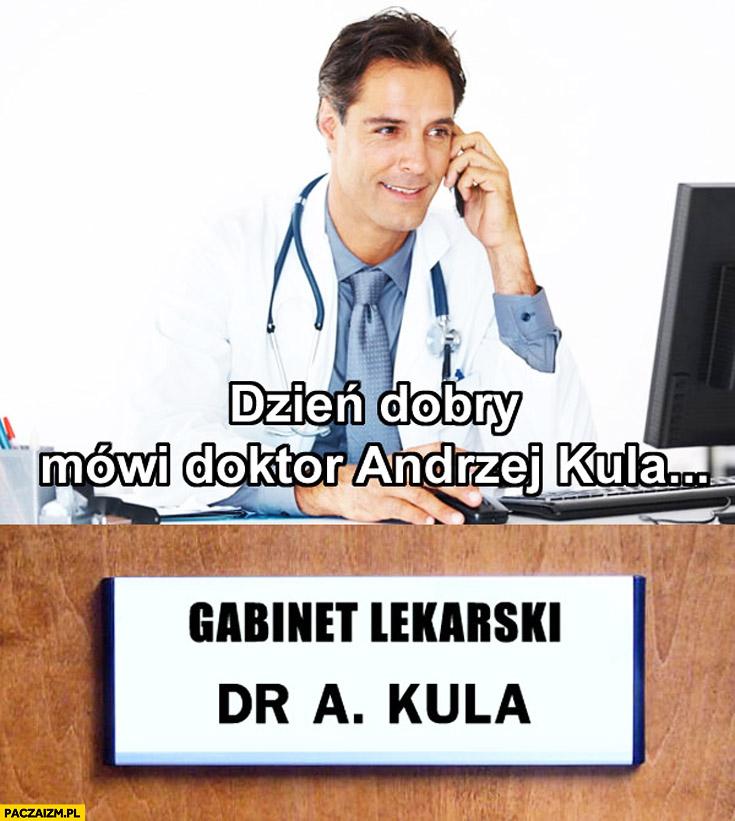 Doktor Andrzej Kula skrót drakula