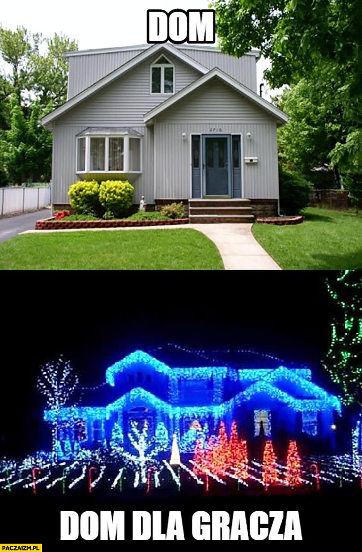 Dom vs dom dla gracza cały oświetlony porównanie