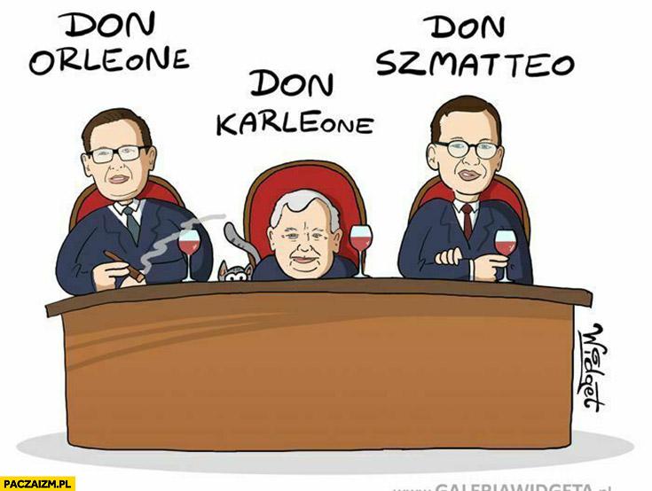 Don Orleone, don Karleone, don Szmatteo Obajtek Kaczyński Morawiecki