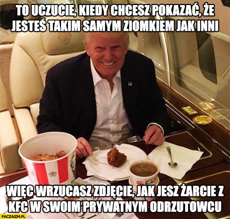 Donald Trump – kiedy chcesz pokazać, że jesteś ziomkiem jak inni wiec wrzucasz zdjęcie jak jesz KFC w swoim prywatnym odrzutowcu