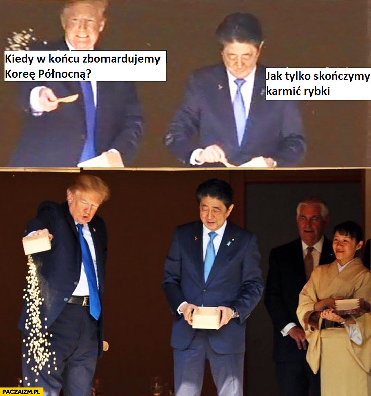 Donald Trump: kiedy w końcu zbombardujemy Koreę Północną? Jak tylko skończymy karmić rybki, wysypuje cale jedzenie
