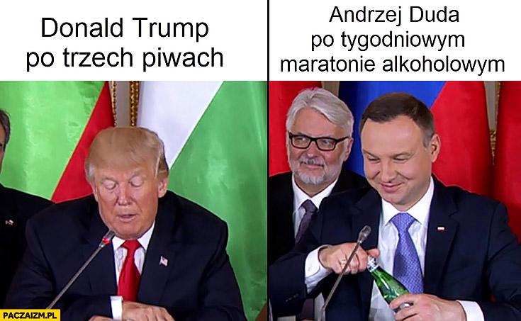 Donald Trump po trzech piwach vs Andrzej Duda po tygodniowym maratonie alkoholowym