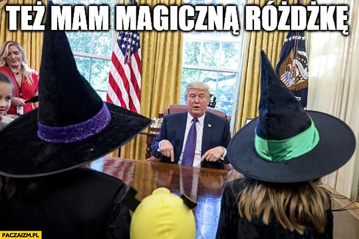 Donald Trump też mam magiczną różdżkę pokazuje
