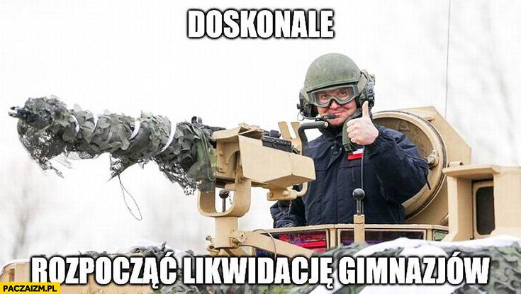 Doskonale, rozpocząć likwidację gimnazjów Andrzej Duda działo