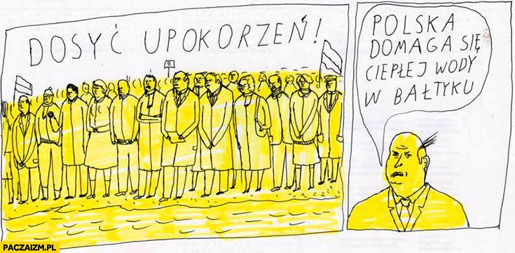 Dosyć upokorzeń polska domaga się ciepłej wody w Bałtyku Janek Koza
