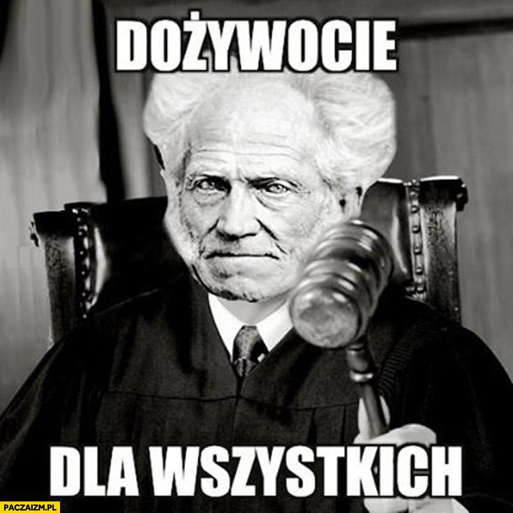 Dożywocie dla wszystkich Schopenhauer