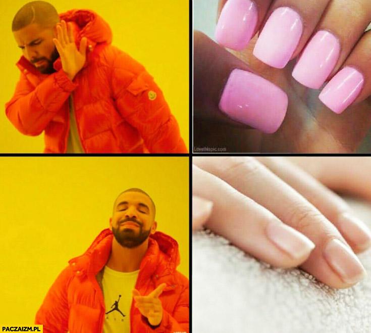 Drake paznokcie tylko naturalne tipsy nie