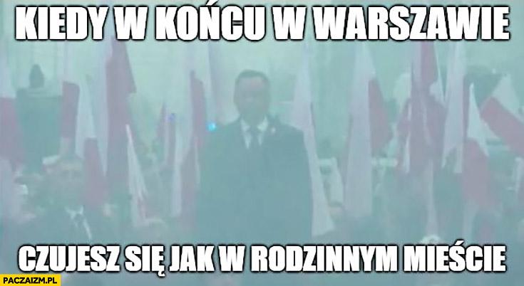 Duda w dymie na Marszu Niepodległości kiedy w końcu czujesz się w Warszawie jak w rodzinnym mieście Krakowie